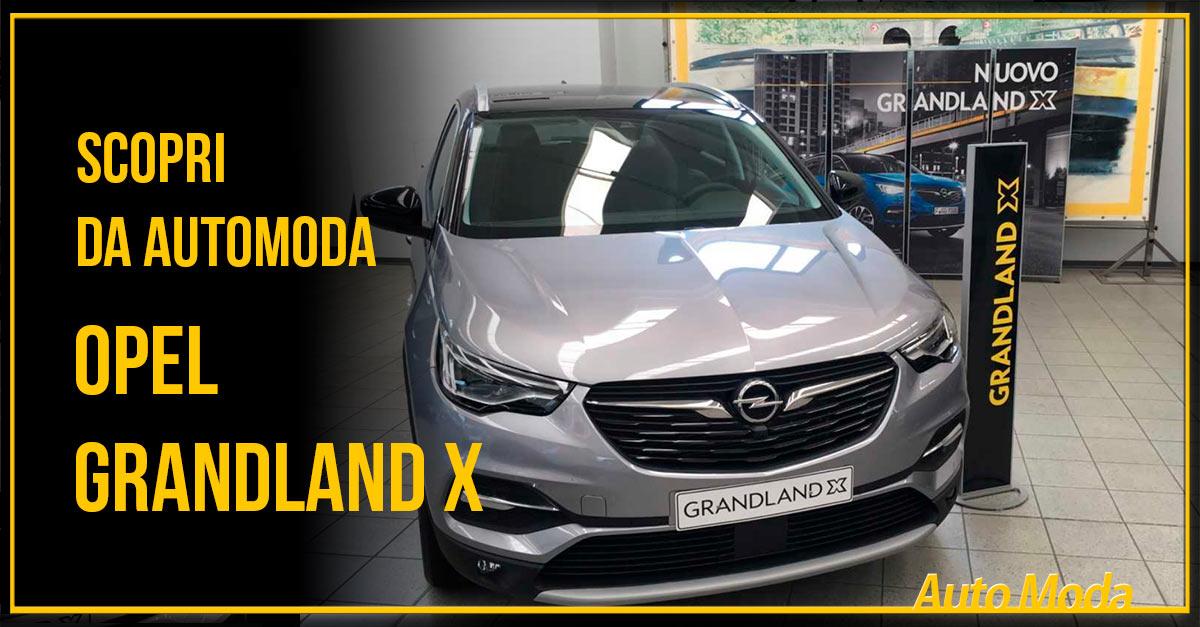 Opel Grandland X da  AutoModa